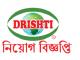 Drishti Group Job Circular Online